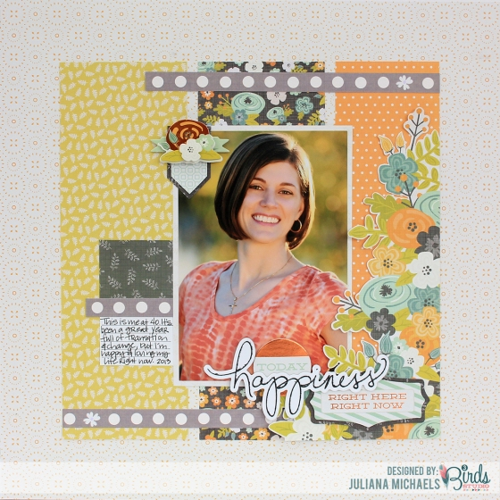 Happiness Right Here Layout by Juliana Michaels for 3Birds Studio 01