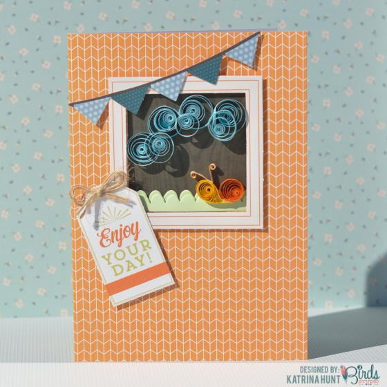 Katrina Hunt Enjoy Your Day Card for 3 Birds Studio 01