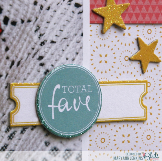 Total Fave Scrapbook Page by Mary Ann Jenkins for 3 Birds Studio detail 2