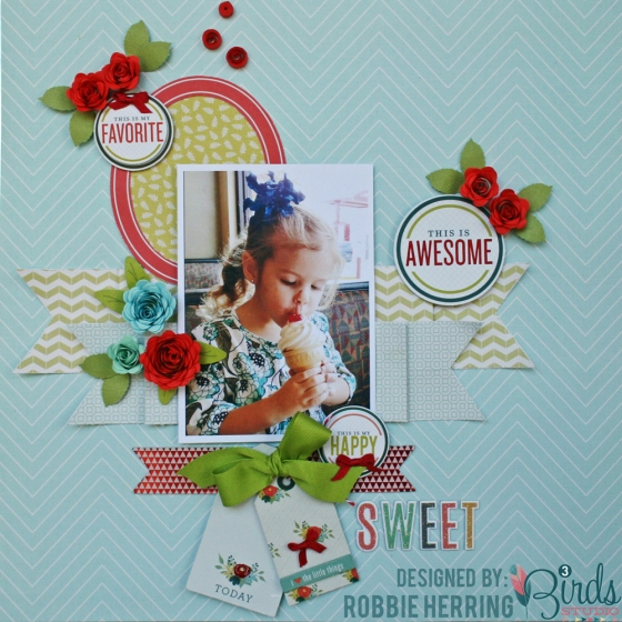 Sweet Scrapbook Page by Robbie Herring for 3 Birds Studio