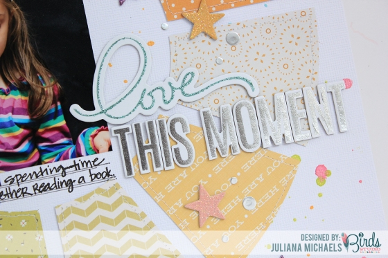 Love This Moment Scrapbook Page Juliana Michaels for 3 Birds Studio using Graceful Seasons Collection