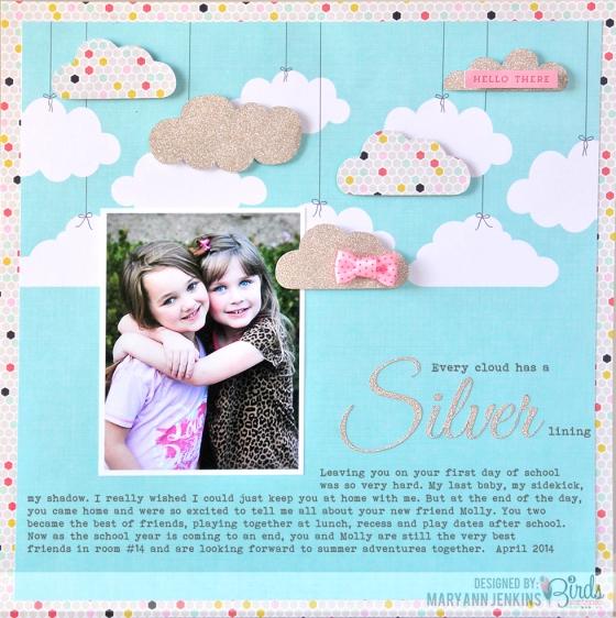 Every Cloud Has A Silver Lining Scrapbook Page by Mary Ann Jenkins 3 Birds Studio #3birdsdesign #middaymedley #scrapbookpage
