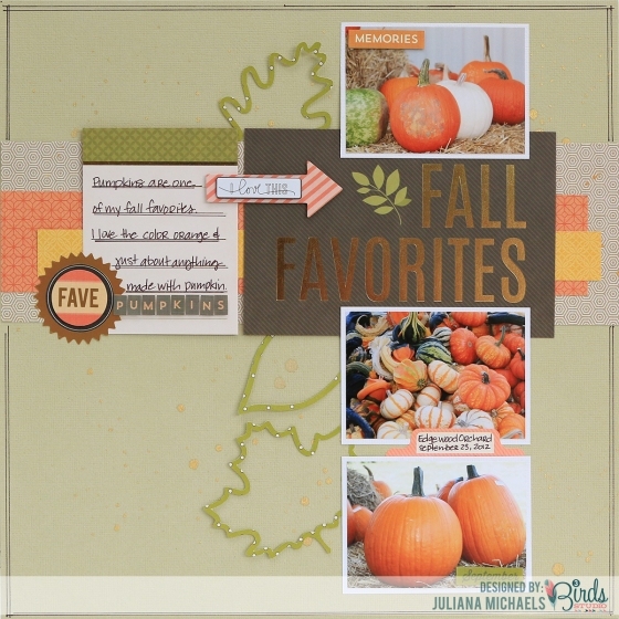 Fall Favorite Scrapbook Page by Juliana Michaels for 3 Birds Design Midday Medley For All Seasons Themed Cards