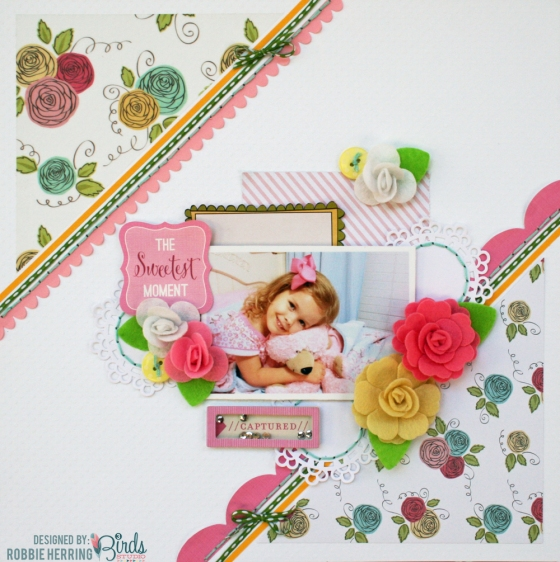Sweetest Moment Scrapbook Page by Robbie Herring for 3 Birds Design featuring August Scrapbook Sketch