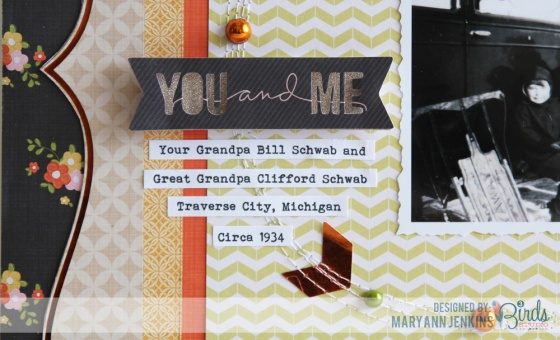 You and Me Scrapbook Page by Mary Ann Jenkins for 3 Birds Design featuring Pearlescent and Foil Goodie Box