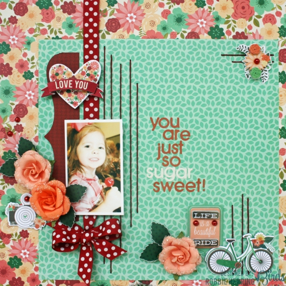Sugar Sweet Scrapbook Page by Robbie Herring for 3 Birds Design featuring the Flora Festival Page Kit