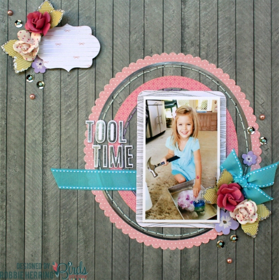 Tool Time Scrapbook Page by Robbie Herring for 3 Birds Design