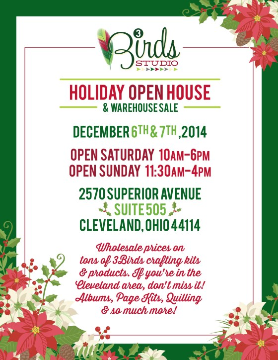 3Birds Annual Open House & Warehouse Sale December 6th & 7th, 2014