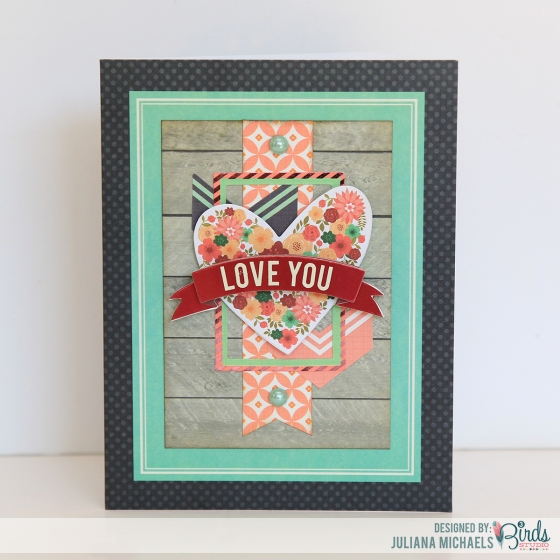 Love You Card by Juliana Michaels for 3 Birds Design