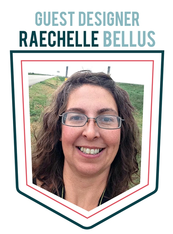 Raechelle Bellus Guest Designer for 3 Birds Design
